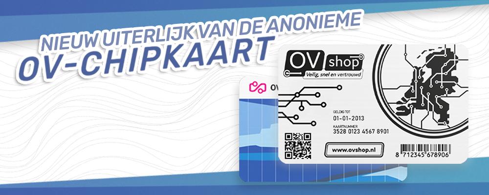 Nieuwe Anonieme OV-chipkaart